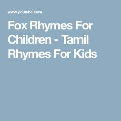 Fox Rhymes For Children - Tamil Rhymes For Kids