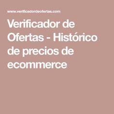 Verificador de Ofertas - Histórico de precios de ecommerce Hardware, Activities, Computer Hardware