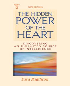 One of HeartMath's classics, speaks to you in a warm and friendly style, like a good friend. Hidden Power of the Heart is a powerful story giving new insights into the power of the heart to increase intelligence and heighten emotional awareness.  Download your free e-book...my gift to you...pay it forward!  <3