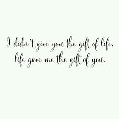 Lifes gifts