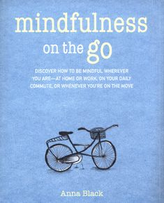 Life can be so busy and overwhelming that it is hard to find time to take a moment out.  Mindfulness on the Go is designed to address this problem. It introduces the essential pillars of mindfulness and how to cultivate it, then offers 52 suggestions, divided into practices and activities, to start using it every day. Hard To Find, Feel Better, To Go, Mindfulness, Wellness, In This Moment, Activities, Feelings, Live