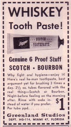 Yes, Whisky Toothpaste Was A Thing In 1961