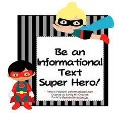 Be an Informational Text Super Hero! -- Freebie