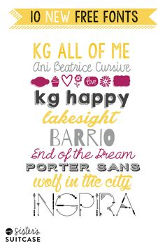 10 BRAND-NEW free #fonts we love to use! from www.sisterssuitcaseblog.com