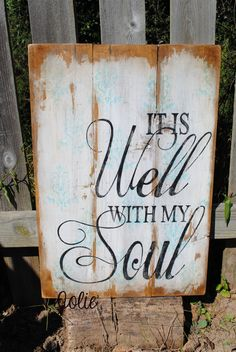 It is well with my soul distressed vintage by JolieCustomWoodArt