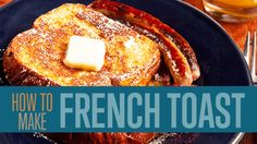 How to make the best french toast recipe. Homemade easy french toast recipes and more. Step by step tutorial with instructions for classic french toast. Awesome French Toast Recipe, Perfect French Toast, Make French Toast, Cinnamon French Toast, French Toast Cereal, Vegan French Toast, Pain Perdu Simple, Homemade French Toast, French Toast