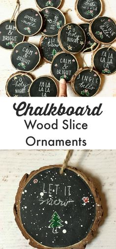 Chalkboard Wood Slice Ornaments | These are darling! I love would love these for my tree! #christmas #christmastime #ChristmasTree #ChristmasDecor #holidays #holidaydecor #holidayseason #chalkboard #ornaments #wood #woodslices #etsy #etsyfinds #affiliatelink