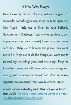 Please read ... A New Way Prayer - Surrender  www.newwaytoday.net