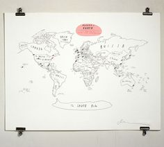 """This is the coolest map...ever. If I don't spend the $145 to buy it, maybe someday I'll try to recreate it for Daniel. The top red circle says, """"Places on Earth: A Self-Congratulatory Guide to Personal Global Domination."""" Each hand-drawn print comes with a metal tin of 102 pins to chart your path to global domination. 100 pins are black, one is red, and one is blue. Red is for headquarters, blue is for the next target."""