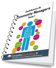 eBook Gratuit : Confidences de Community Managers | ConseilsMarketing.fr