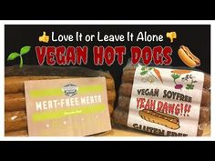 Love It or Leave It Alone: The Herbivorous Butcher & Yeah Dawg Vegan Hot Dogs - YouTube