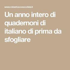 Un anno intero di quadernoni di italiano di prima da sfogliare