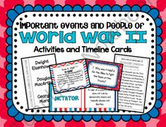 Important People and Events of World War II from To The Square Inch on TeachersNotebook.com -  (41 pages)  - Important People and Events of World War II   Included in this product: *World War II Timeline Cards- 45 different cards with events, dates and descriptions Timeline graphic organizer 25 Task Cards with Higher Level Thinking Questions Task Card Recording