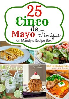 cinco de mayo | Mandys Recipe Box: Cinco de Mayo {25 Mexican Recipes}