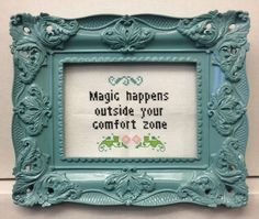 Magic happens outside your comfort zone custom cross-stitch by @Katie Kutthroat