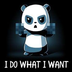I Do What I Want T-Shirt TeeTurtle