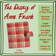 """Middle School students find """"The Diary of Anne Frank"""" captivating. I find it perfect to teach  while students are learning about WWII in Social Studies -- it is a powerful introduction to """"Night"""" by Elie Wiesel. The letter students write to Anne at the end of this mini-unit make a beautiful addition to their portfolios! This mini-unit includes scaffolded notes, discussion starters, graphic organizers, and meaningful writing prompts. Learning Objectives and Common Core Standards are included."""