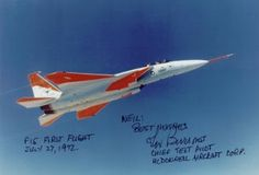 F-15 First Flight July 1972 Flown by Irving L 'Irv' Burrows
