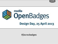Open Badges Workshop by Doug Belshaw via SlideShare