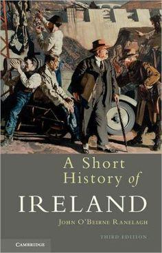 A short history of Ireland / John O'Beirne Ranelagh - 3rd Ed. - Cambridge : Cambridge University Press, 2012