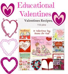 100 + Valentine's Day Crafts, Recipes & Educational Ideas