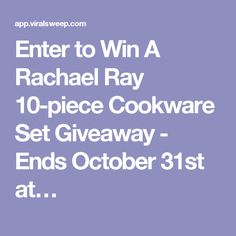 Enter to Win A Rachael Ray 10-piece Cookware Set Giveaway - Ends October 31st at…