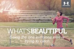 What's Beautiful. Being the one everyone else is trying to catch. #whatsbeautiful @UAWomen...this will be me someday lol