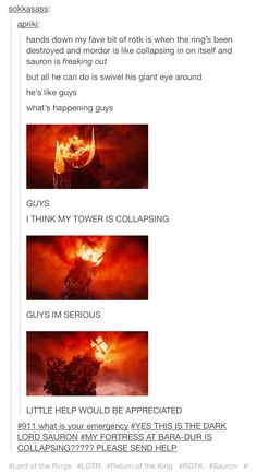 Funny image I found on Tumblr of Sauron's defeat in Lord of the Rings: Return of the King