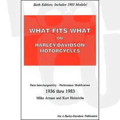 What Fits What On Harley-Davidson Motorcycles Book -