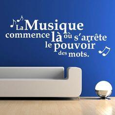 La musique commence là où s'arrête le pouvoir des mots.