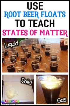 your students tired of only reading about matter? Let them experience a solid, liquid, and gas by creating root beer floats!Are your students tired of only reading about matter? Let them experience a solid, liquid, and gas by creating root beer floats! Science Experiments Kids, Science Lessons, Science Ideas, Science Fun, Preschool Science, Science Labs, Earth Science, Preschool Ideas, Science Centers