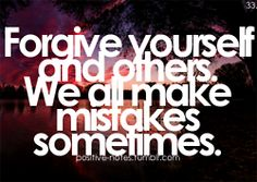 Always forgive yourself