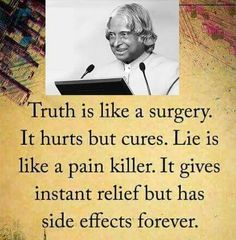 Apj quotes - A quote for Truth Apj Quotes, Life Quotes Pictures, Real Life Quotes, Reality Quotes, Words Quotes, Wisdom Quotes, Motivational Quotes, Inspirational Quotes, Qoutes