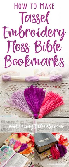 This Quick and Easy Tutorial will show you how to Make Tassel Embroidery Floss Bookmarks for your Bible, Journal or Planner
