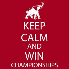 Keep Calm and win National Championships white