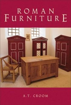 Roman Furniture by A.T. Croom