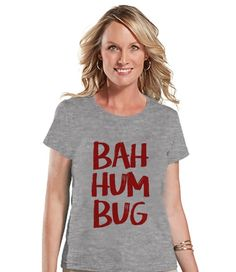 fc095a213f1 Items similar to Bah Hum Bug Shirt - Women s Christmas Shirt - Ladies  Holiday Top - Grey Tee - Winter T Shirt - Fun Holiday T-Shirt - Holiday  Gift For Her ...