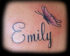 butterfly with name tattoo...Almost Allie's Idea.