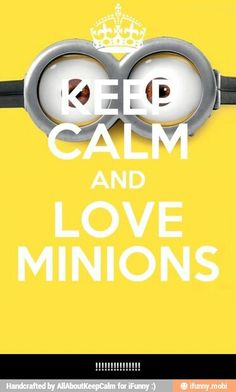 #love minions
