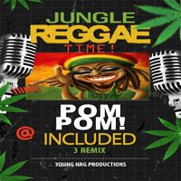 STEX - POM POM - Jungle Reggae Promo by young nrg productions on SoundCloud