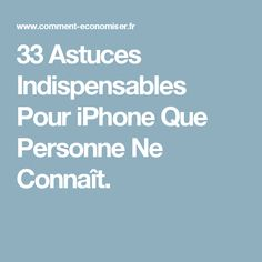 33 Astuces Indispensables Pour iPhone Que Personne Ne Connaît. Iphone 5s, Iphone Hacks, Apple Iphone, Technology Hacks, New Technology, Smartphone, Mac Ipad, Telephone, Good To Know