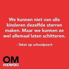 We kunnen niet van alle kinderen sterren maken.. #Omdenken.