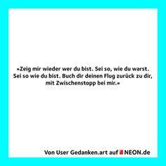 """""""Rückflug"""" von NEON.de-User Gedanken.art. Den ganzen Text findet ihr hier: http://www.neon.de/artikel/fuehlen/freundschaft/rueckflug/1047046"""