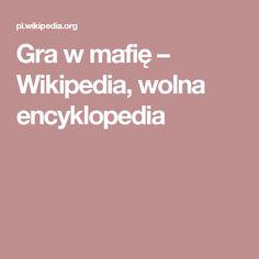 Gra w mafię – Wikipedia, wolna encyklopedia
