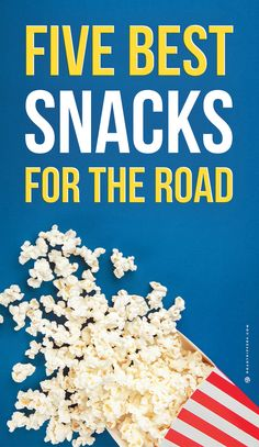 Here are five tasty but healthy options to keep you satisfied on the road!