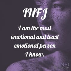 INFJs are the most and least emotional people. Infj Mbti, Intj And Infj, Enfj, Introvert Personality, Rarest Personality Type, Psychology Memes, Leadership Quotes, Education Quotes, Mindfulness