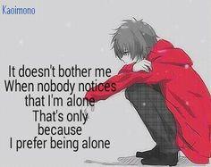 I prefer being alone
