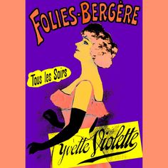 Folies-Bergre Yvette Violette, by Chaix #art #music