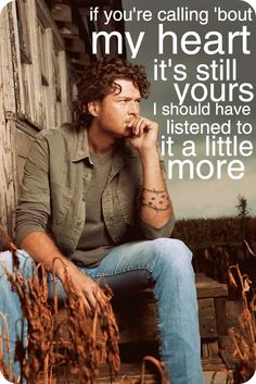 Blake Shelton - he has the heart of most female country music listeners...