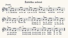 žabička zelená - Hledat Googlem Kids Songs, Sheet Music, Poems, Classroom, Piano, Children Songs, Nursery Songs, Poetry, Music Score